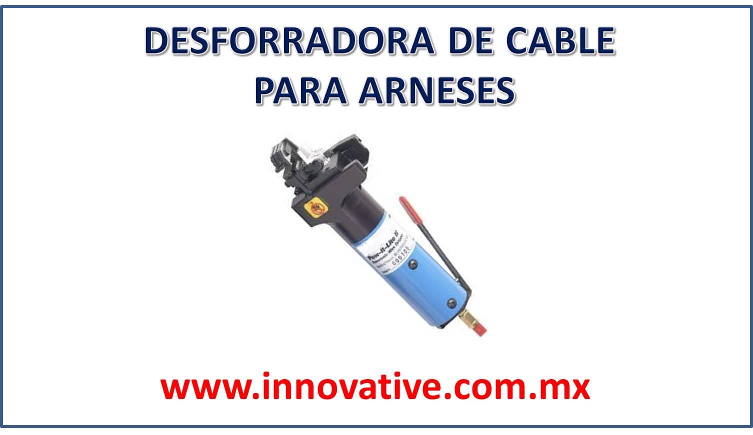 DESFORRADORA DE CABLE PARA ARNESES
