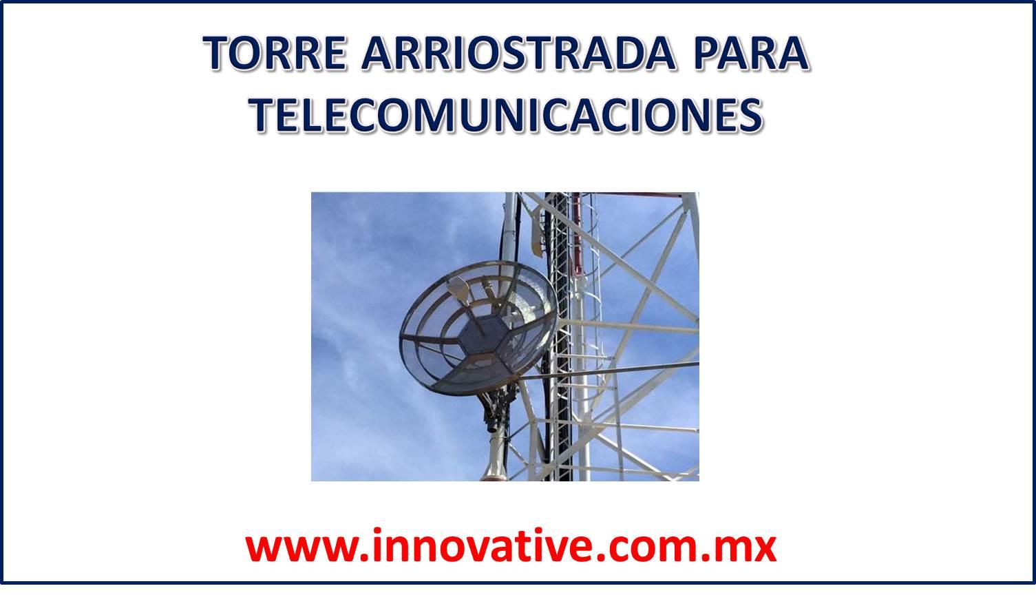 TORRE ARRIOSTRADA PARA TELECOMUNICACIONES