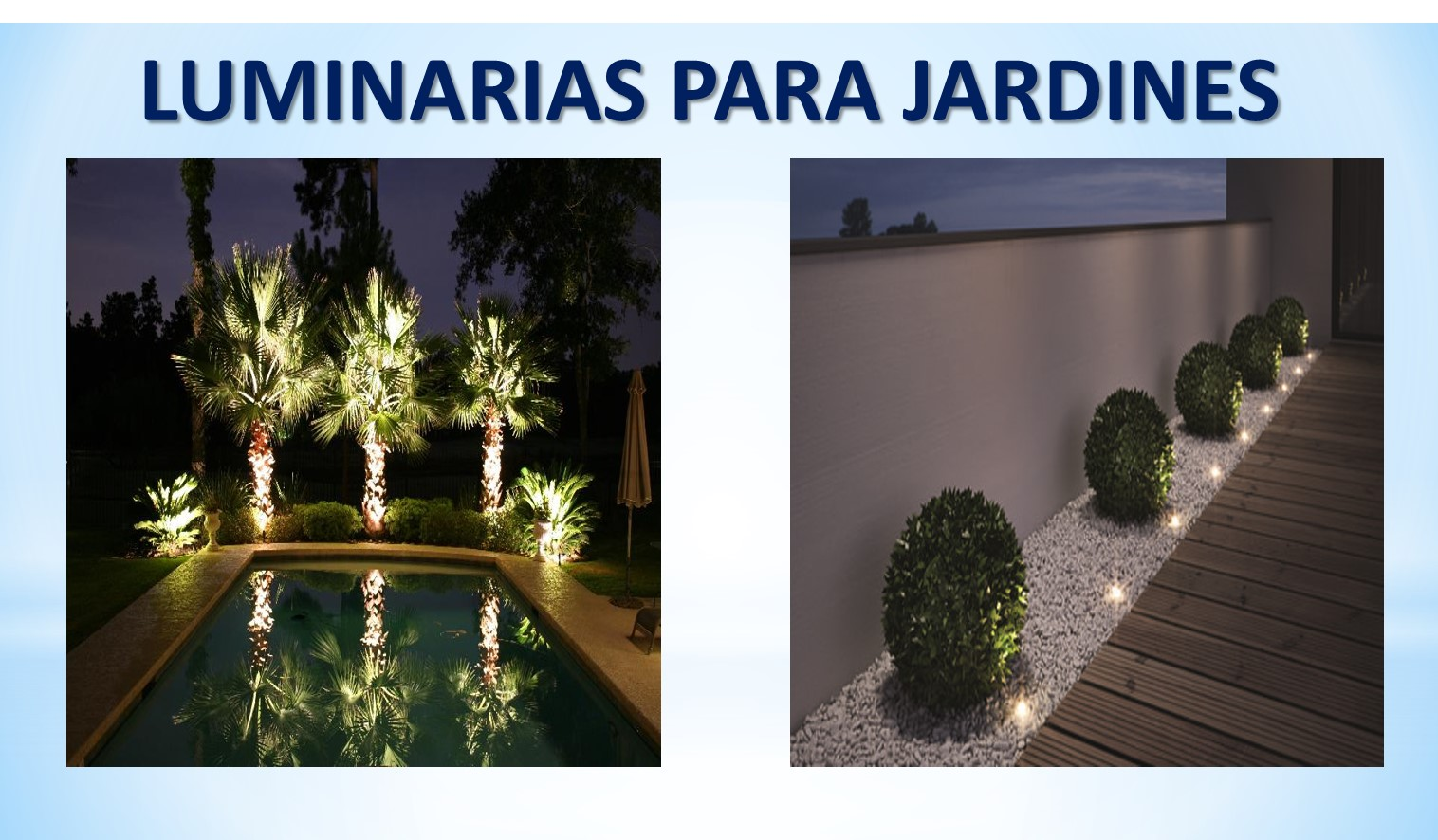 luminarias para jardines